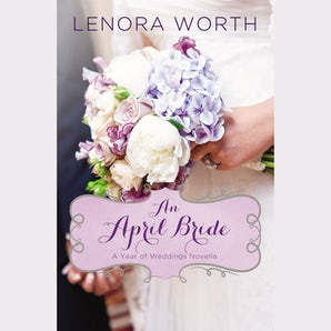 An April Bride Downloadable audio file UBR by Lenora Worth