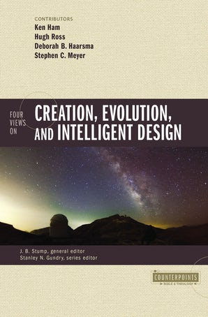 Four Views on Creation, Evolution, and Intelligent Design book image