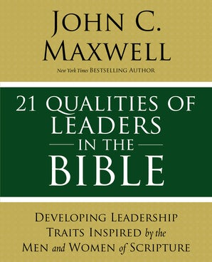 21 Qualities of Leaders in the Bible book image