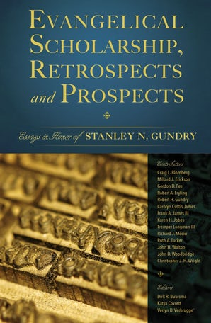 Evangelical Scholarship, Retrospects and Prospects book image
