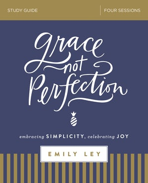Grace, Not Perfection Study Guide book image