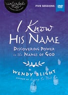 I Know His Name Video Study