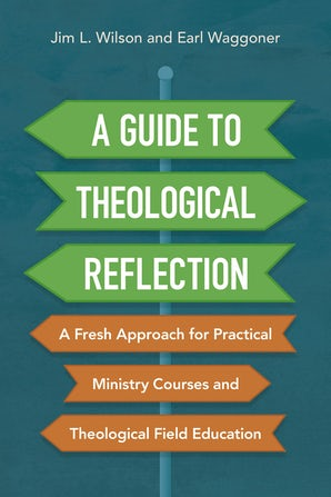 A Guide to Theological Reflection book image