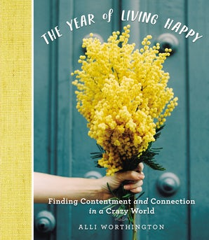 The Year of Living Happy book image