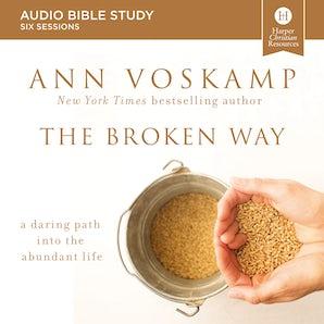 The Broken Way: Audio Bible Studies book image