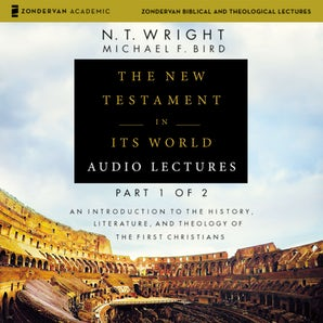 The New Testament in Its World: Audio Lectures, Part 1 of 2 book image