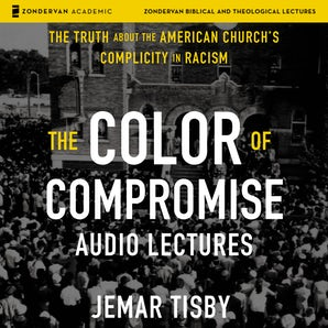 The Color of Compromise: Audio Lectures book image