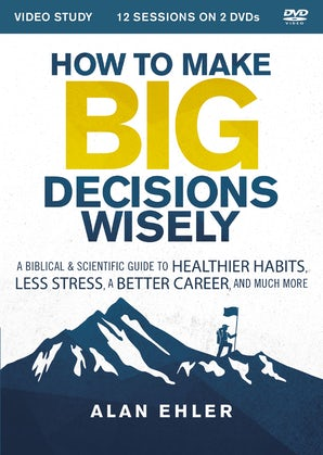How to Make Big Decisions Wisely Video Study book image