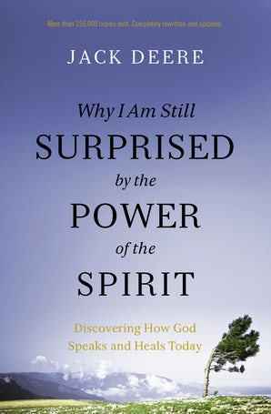 Why I Am Still Surprised by the Power of the Spirit book image