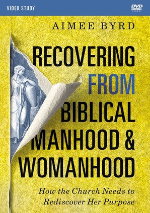 Recovering from Biblical Manhood and Womanhood Video Study book image