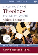 How to Read Theology for All Its Worth Video Lectures