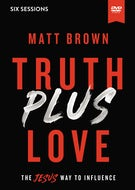 Truth Plus Love Video Study