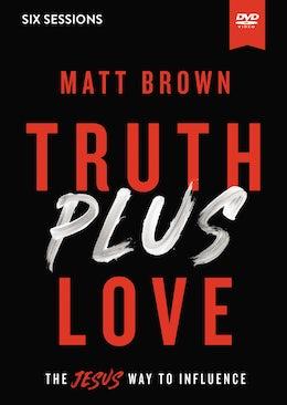 Truth Plus Love Video Study