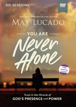 You Are Never Alone Video Study