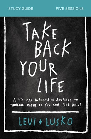 Take Back Your Life Study Guide book image