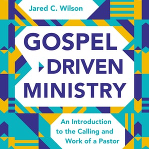 Gospel-Driven Ministry book image