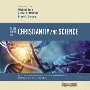 Three Views on Christianity and Science book image