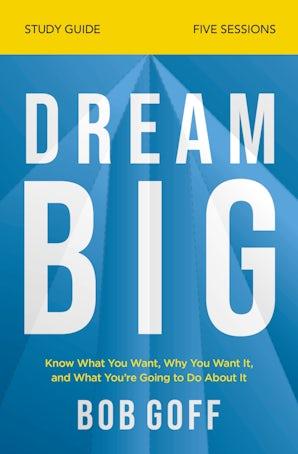 Dream Big Study Guide book image