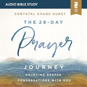 The 28-Day Prayer Journey: Audio Bible Studies book image