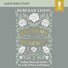 Rhythms of Renewal: Audio Bible Studies