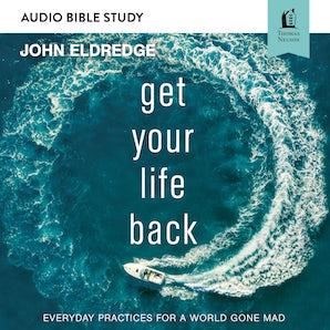 Get Your Life Back: Audio Bible Studies book image