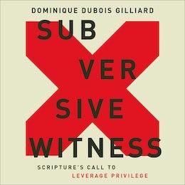 Subversive Witness