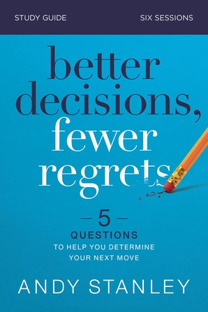 Better Decisions, Fewer Regrets Study Guide book image