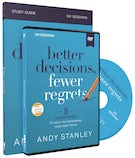 Better Decisions, Fewer Regrets Study Guide with DVD