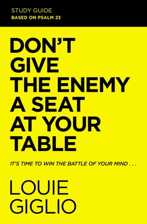 Don't Give the Enemy a Seat at Your Table Study Guide book image