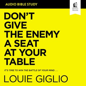 Don't Give the Enemy a Seat at Your Table: Audio Bible Studies book image