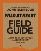 Wild at Heart Field Guide Revised Edition