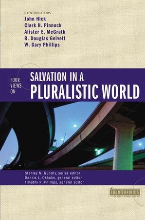 Four Views on Salvation in a Pluralistic World book image