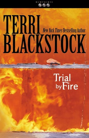 Trial by Fire Paperback  by Terri Blackstock