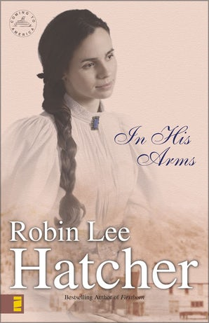 In His Arms Paperback  by Robin Lee Hatcher