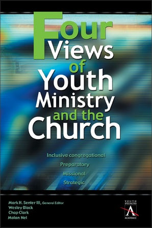 Four Views of Youth Ministry and the Church book image