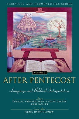 After Pentecost: Language and Biblical Interpretation