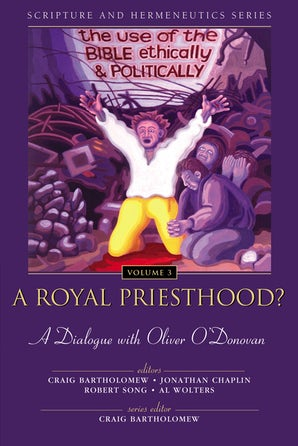 A Royal Priesthood?: The Use of the Bible Ethically and Politically book image