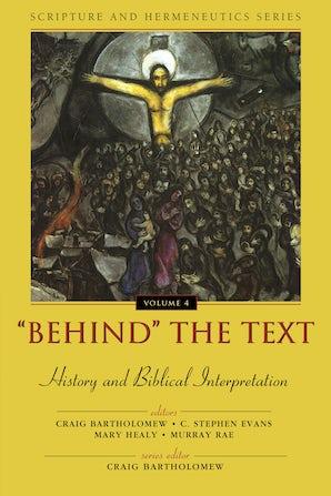 'Behind' the Text: History and Biblical Interpretation book image