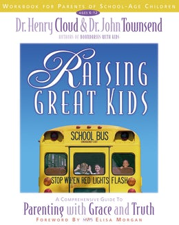 Raising Great Kids Workbook for Parents of School-Age Children
