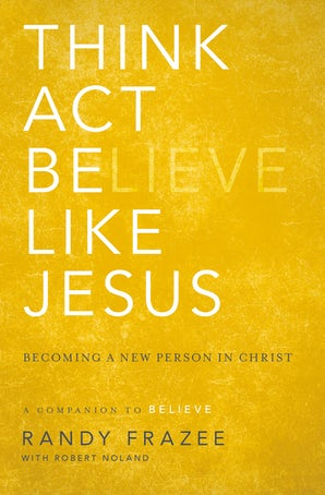 Think, Act, Be Like Jesus book image