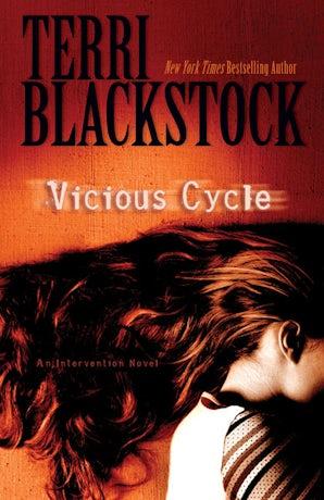 Vicious Cycle Paperback  by Terri Blackstock