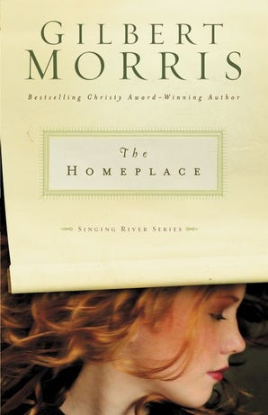 The Homeplace Paperback  by Gilbert Morris