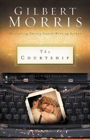 The Courtship Paperback  by Gilbert Morris