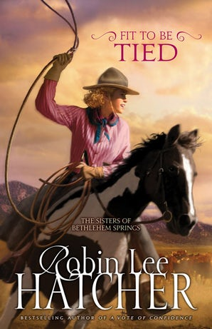 Fit to Be Tied Paperback  by Robin Lee Hatcher