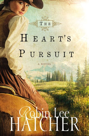 The Heart's Pursuit Paperback  by Robin Lee Hatcher