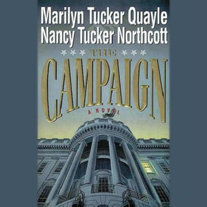 The Campaign Downloadable audio file UBR by Marilyn Quayle