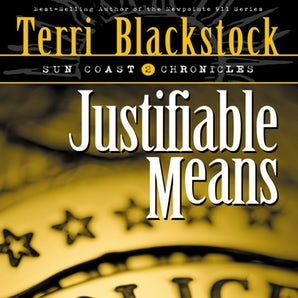 Justifiable Means Downloadable audio file ABR by Terri Blackstock