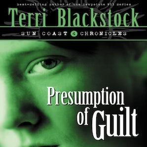 Presumption of Guilt Downloadable audio file ABR by Terri Blackstock
