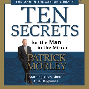 Ten Secrets for the Man in the Mirror book image