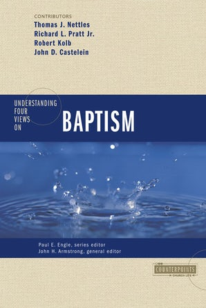 Understanding Four Views on Baptism book image